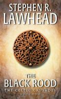 The Black Rood by Lawhead, Stephen R
