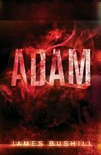 Adam by Bushill, James  New 9780994488718 Fast Free Shipping,,