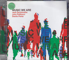 JACK DEJOHNETTE / JOHN PATITUCCI / DANILO PEREZ - music we are CD + DVD