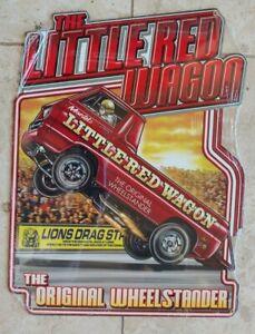 Little Red Wagon Wheelstander Sign Heavy Duty Plasma Cut Sublimation Print