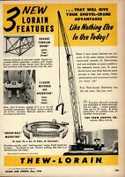 1956 Thew Shovel Co. Print Advertisement: Lorain Shovel Cranes, Truck Crane Pics