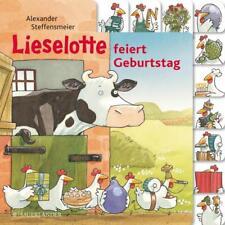 Lieselotte feiert Geburtstag - Alexander Steffensmeier - 9783737360036