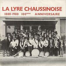 SP 33 tours La Lyre chaussinoise 1880-1980 100 ème anniversaire EXC+
