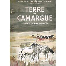 TERRE de CAMARGUE de Marc et Naudot dédicacé par Victor QUENIN à Béziers en 1948