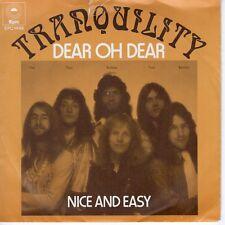 7inch TRANQUILITY dear oh dear HOLLAND 1973 EX+/VG++ (S1031)