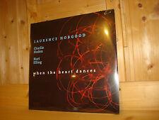 LAURENCE HOBGOOD CHARLIE HADEN KURT ELLING When The Heart Dances NAIM 2x 180g LP