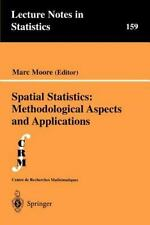 Lecture Notes in Statistics Ser.: Spatial Statistics : Methodological Aspects...