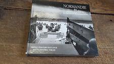 Normandie 44 le débarquement la bataille de Normandie Frédéric Vergne