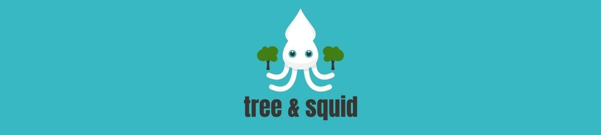 tree & squid