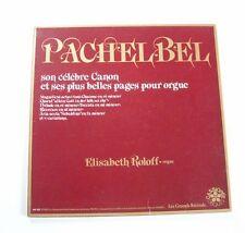 """PACHELBEL """"Canon par Elisabeth Roloff"""" (Vinyle 33t / LP) 1980"""