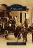 Ashland [Images of America] [OH] [Arcadia Publishing]