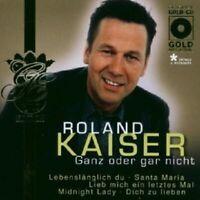 """ROLAND KAISER """"GANZ ODER GAR NICHT"""" CD NEUWARE"""
