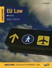 EU Law Directions 5/e (Directions series) (Paperback), Foster, Ni. 9780198754510