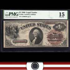 SCARCE Fr 28a 1880 $1 LEGAL TENDER NOTE PMG 15 comment  Z390648