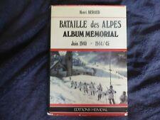 HEIMDAL ALBUM MÉMORIAL LA BATAILLE DES ALPES JUIN 1940 1944-45 HENRI BERAUD WW2