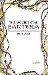 The Accidental Santera : A Novel by Irete Lazo (2008, Paperback)