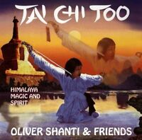 Oliver Shanti & Friends Tai Chi too (1996) [CD]