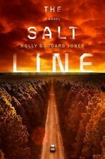 The Salt Line by Holly Goddard Jones (Paperback, Uncorrected Proof)