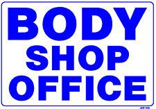 "Body Shop Office 14""x20"" Sign - AP-40"