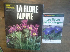 Lot de 2 livres les fleurs de montagne + La flore alpine