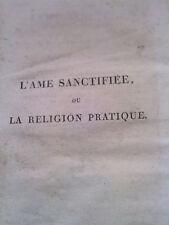 L'ÂME SANCTIFIEE ou LA RELIGION PRATIQUE, 1813