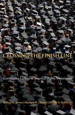 Crossing the Finish Line: Completing College at America's Public Unive-ExLibrary