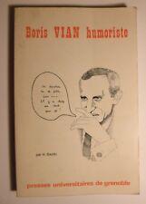 171243 BIORIS VIAN Humoriste par H. Baudin PUG 1973 Pataphysique Linguistique