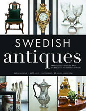 Swedish Antiques: Traditional Furniture and Objets D'Art in Modern Settings by Karin Laserow (Hardback, 2013)