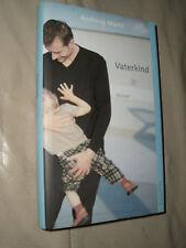 Andreas Mand: Vaterkind (Gebundene Ausgabe)