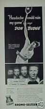 1940 Don Budge Tennis Star Photo Bromo-Seltzer Art Ad