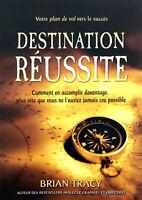 Livre Brian Tracy - Destination Réussite