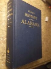 Pickett's History of Alabama : And Incidentally of Georgia and Mississippi HC