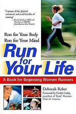 Run For Your Life: A Book For Beginning Women Runners-ExLibrary