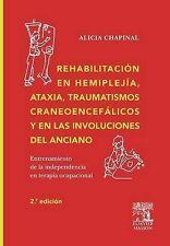 NEW REHABILITACION EN HEMMIPLEJIA, ATAXIA, TRAUMATISMOS... (Spanish Edition)