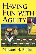 Having Fun With Agility (Howell Dog Book of Distinction)-ExLibrary