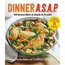 Dinner A.S.A.P.: 150 Meals Made as Simple as Possible ( - Paperback NEW The Edit