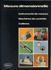 MAHR, MESURE DIMENSIONNELLE : INSTRUMENTS, MACHINES, CALIBRE