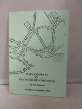 Maps & Plans in Hampshire Record Office by Gill Rushton 1998