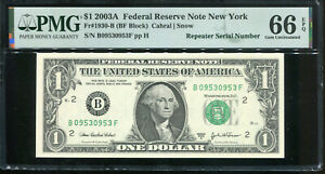 2003-A $1 Federal Reserve Note Fancy REPEATER Serial #B09530953F PMG 66EPQ