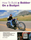 How to Build a Bobber on a Budget Bike Custom Motorcycle DIY New Book
