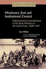 Studies in the History of Christian Missions: Missionary Zeal and...
