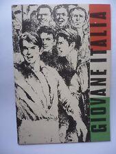 GIOVANE ITALIA 1970 RARISSIMA  PUBBLICAZIONE PROPAGANDA POLITICA SCOLASTICA