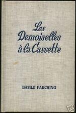 BASILE PARCHING - LES DEMOISELLES A LA CASSETTE -  FN