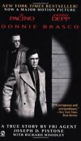 Donnie Brasco: My Undercover Life in the Mafia - A True Story by FBI Agent Josep