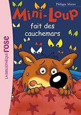 Mini-Loup fait des cauchemars.Philippe MATTER. Bibliotheque rose Z23