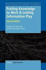 NEW - Putting Knowledge to Work & Letting Information Play: Second Edition