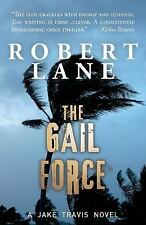 The Gail Force by Robert Lane (2016, Paperback)