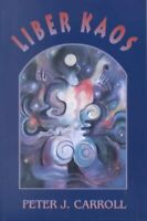 Liber Kaos, Paperback by Carroll, Peter J., Brand New, Free P&P in the UK