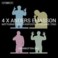 Norrbotten NEO - 4 X Anders Eliasson: Notturno; Senza risposte; [CD]