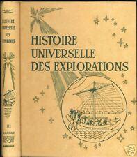 HISTOIRE UNIVERSELLE DES EXPLORATIONS 4TOMES